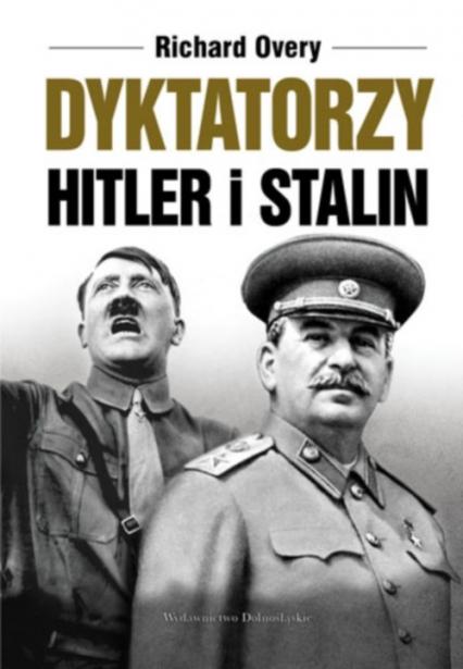 Dyktatorzy Hitler i Stalin - Richard Overy | okładka
