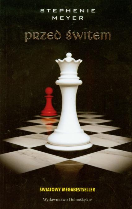 Przed świtem - Stephenie Meyer | okładka