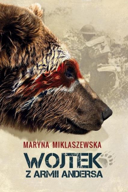 Wojtek z Armii Andersa - Maryna Miklaszewska   okładka