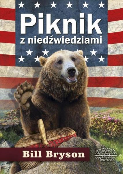 Piknik z niedźwiedziami - Bill Bryson | okładka