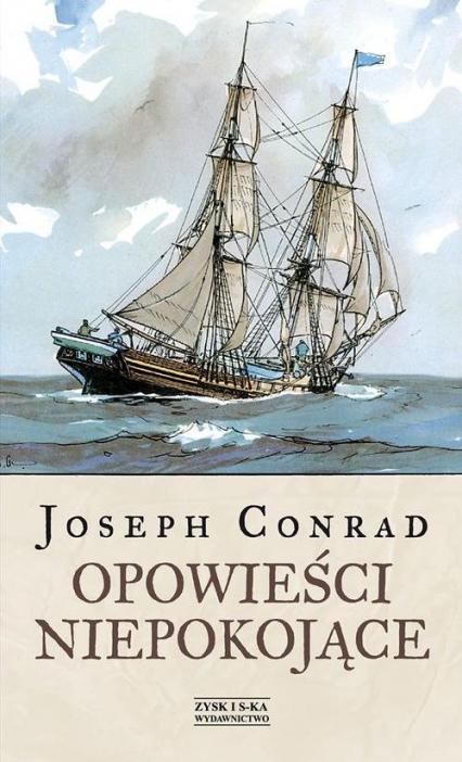 Opowieści niepokojące - Joseph Conrad | okładka