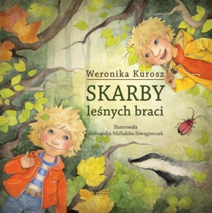Skarby leśnych braci - Weronika Kurosz | okładka