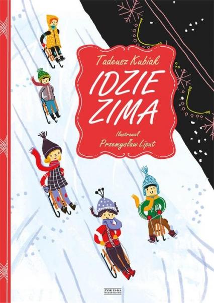 Idzie zima - Tadeusz Kubiak | okładka