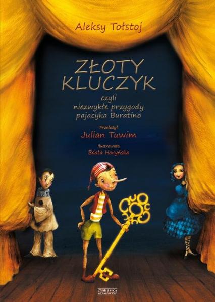 Złoty kluczyk czyli niezwykłe przygody pajacyka Buratino - Aleksy Tołstoj | okładka