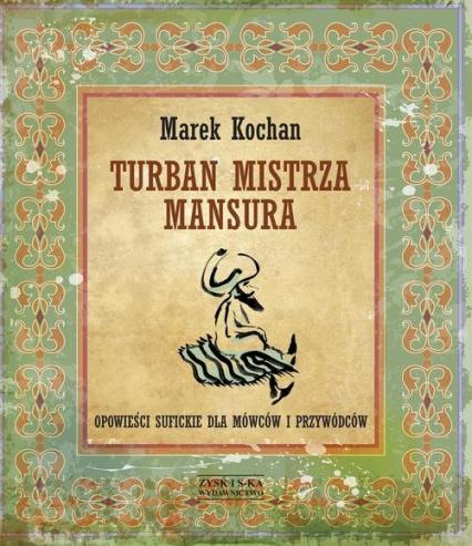 Turban mistrza Mansura - Marek Kochan | okładka