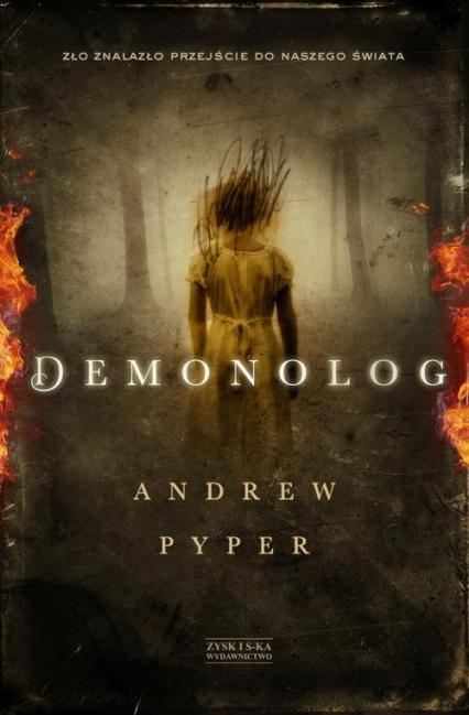 Demonolog - Andrew Pyper | okładka