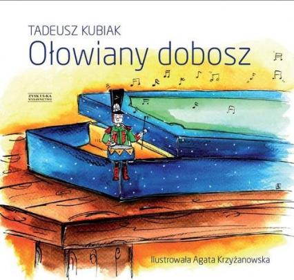 Ołowiany dobosz - Tadeusz Kubiak   okładka