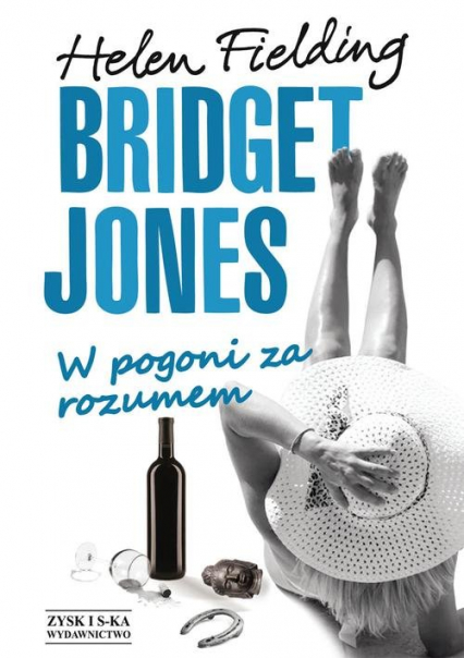 Bridget Jones. W pogoni za rozumem - Helen Fielding | okładka