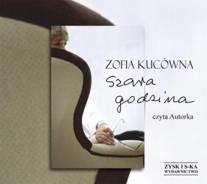Szara godzina - Zofia Kucówna | okładka