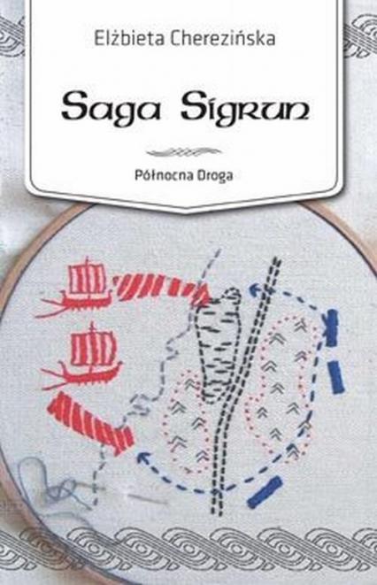 Saga Sigrun. Północna droga