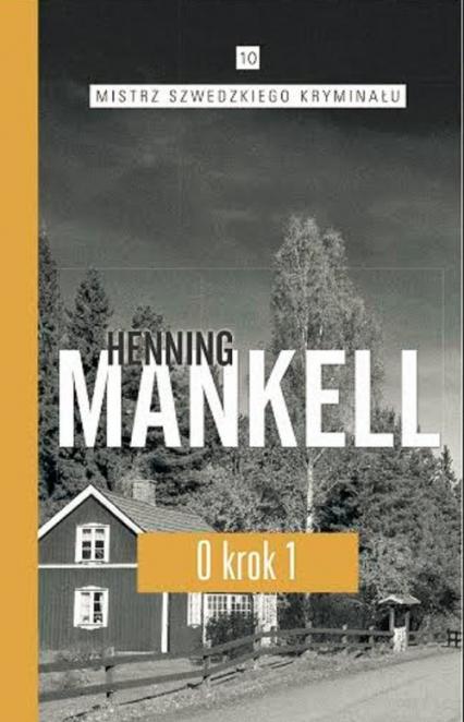 O krok. Część 1 - Henning Mankell   okładka