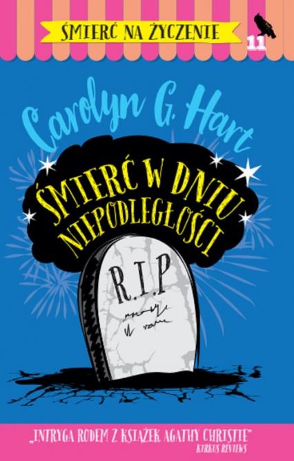Śmierć w dniu Niepodległości - Hart Carolyn G. | okładka
