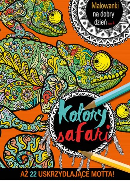 Malowanki na dobry dzień. Kolory Safari -  | okładka