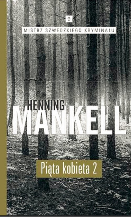 Piąta kobieta. Część 2 - Mankell Henning | okładka