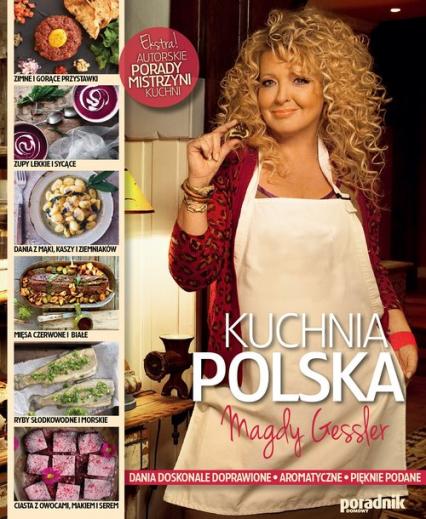 Kuchnia Polska Magdy Gessler - Magdalena Gessler   okładka