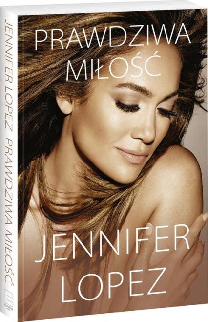 Prawdziwa miłość - Jennifer Lopez   okładka