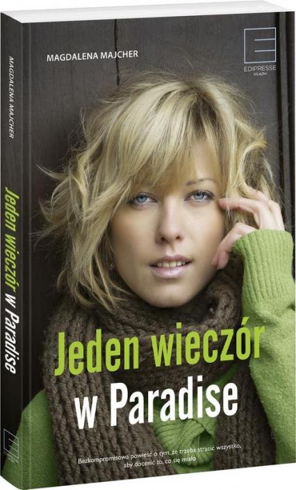 Jeden wieczór w Paradise - Magdalena Majcher | okładka