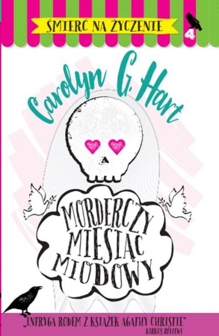 Morderczy miesiąc miodowy - Hart Carolyn G. | okładka