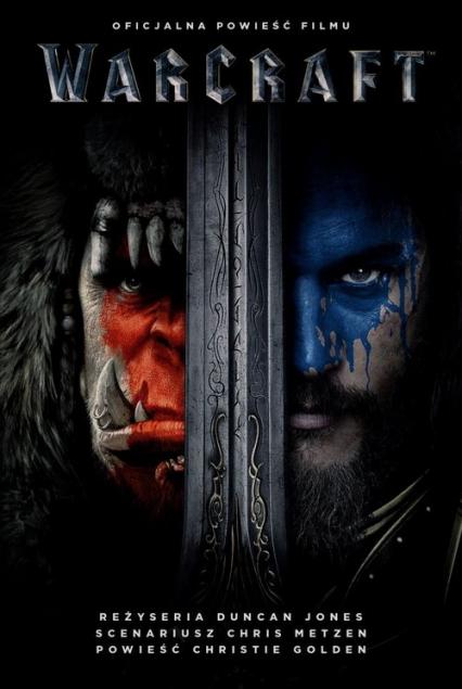 Warcraft. Oficjalna powieść filmu - Christie Golden | okładka
