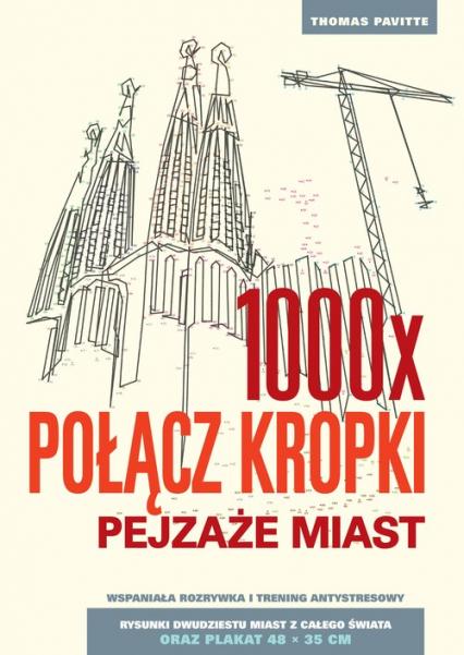 1000 x połącz kropki. Pejzaże miast - Thomas Pavitte | okładka