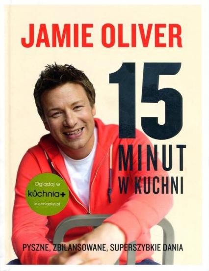 15 minut w kuchni - Jamie Oliver | okładka