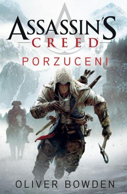 Assassin's Creed: Porzuceni - Oliver Bowden | okładka