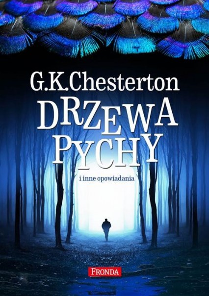 Drzewa pychy i inne opowiadania - G.K. Chesteron | okładka