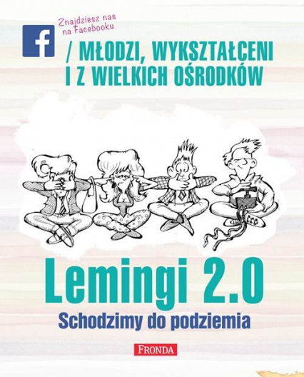 Lemingi 2.0. Schodzimy do podziemia - Krakowski Jerzy A. | okładka