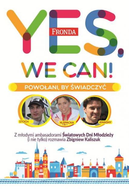 Yes, We Can! Powołani by świadczyć - Zbigniew Kaliszuk | okładka