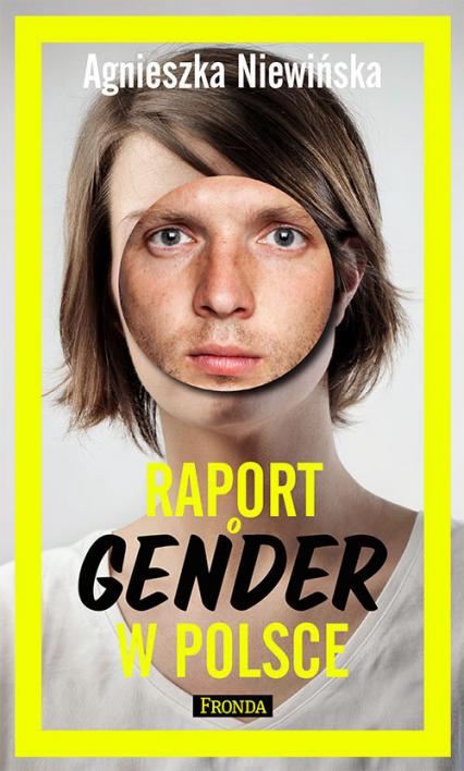 Raport o Gender w Polsce - Agnieszka Niewińska | okładka