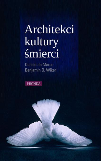 Architekci kultury śmierci - Marco Donald, Wiker Benjamin | okładka