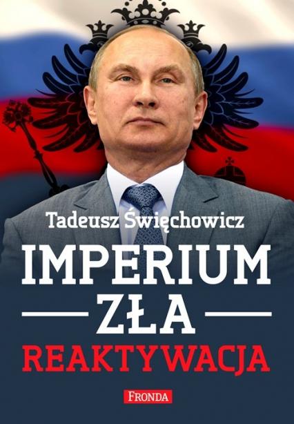 Imperium zła. Reaktywacja - Tadeusz Święchowicz | okładka