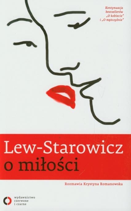 Lew-Starowicz o miłości rozmawia Krystyna Romanowska - Zbigniew Lew-Starowicz | okładka