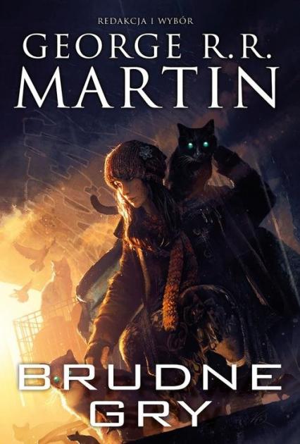 Brudne gry - George R.R. Martin | okładka