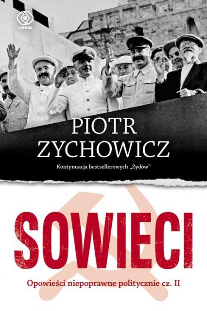 Sowieci - Piotr Zychowicz | okładka