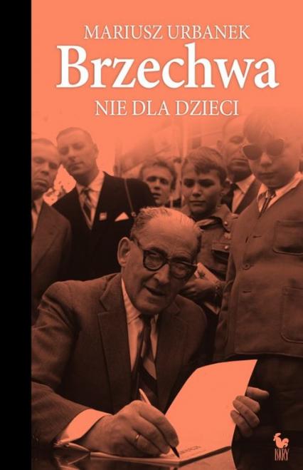 Brzechwa nie dla dzieci - Mariusz Urbanek | okładka