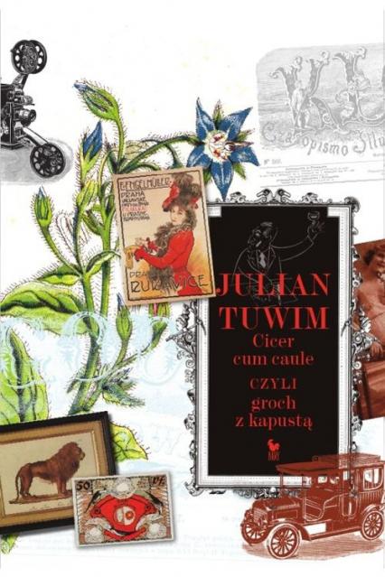 Cicer cum caule czyli groch z kapustą - Julian Tuwim | okładka