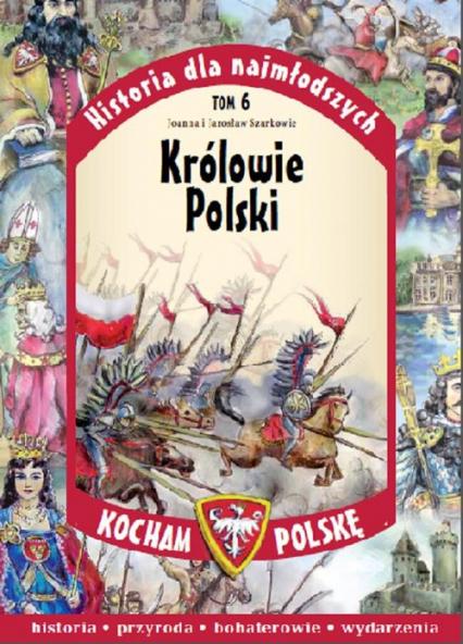 Królowie Polski - Szarko Joanna, Szarko Jarosław | okładka