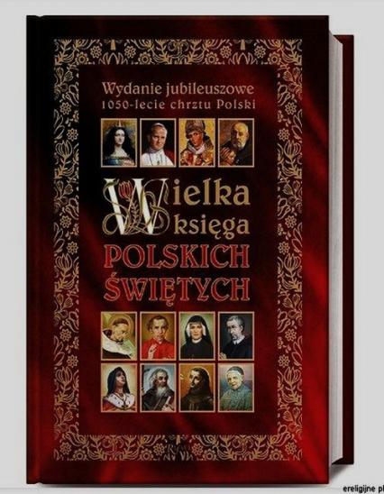 Wielka Ksiega Polskich Świętych - Henryk Bejda | okładka