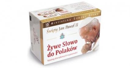 Święty Jan Paweł II.  Żywe Słowo do Polaków