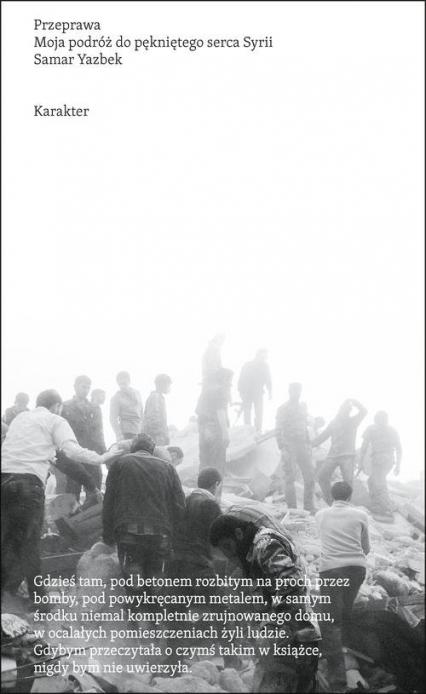 Przeprawa. Moja podróż do pękniętego serca Syrii - Samar Yazbek   okładka