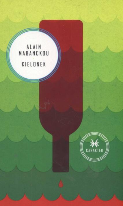 Kielonek - Alain Mabanckou | okładka