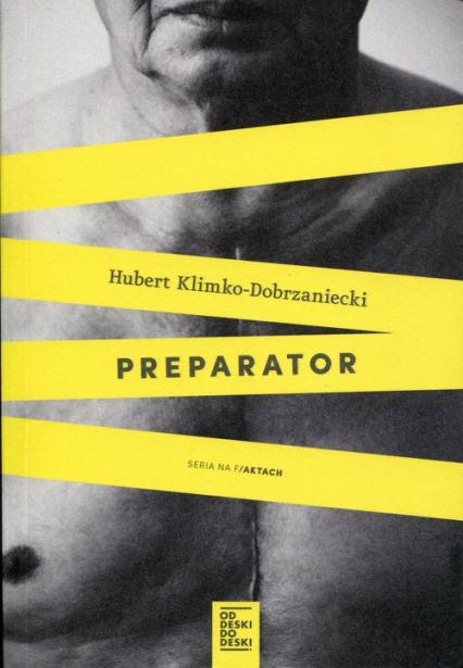 Preparator - Hubert Klimko-Dobrzaniecki | okładka
