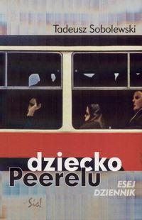 Dziecko Peerelu - Tadeusz Sobolewski   okładka