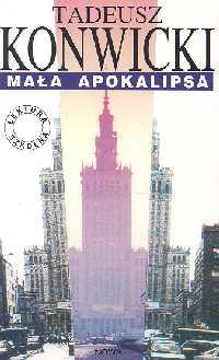 Mała Apokalipsa - Tadeusz Konwicki   okładka