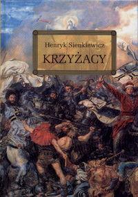 Krzyżacy - Henryk Sienkiewicz | okładka