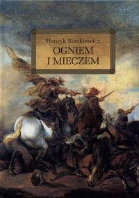 Ogniem i mieczem - Henryk Sienkiewicz | okładka