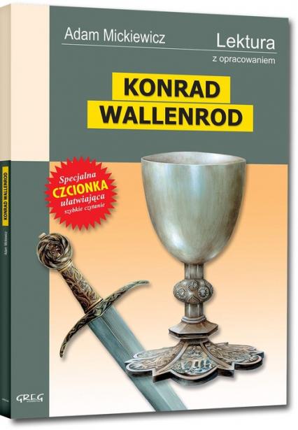 Konrad Wallenrod Wydanie z opracowaniem - Adam Mickiewicz | okładka