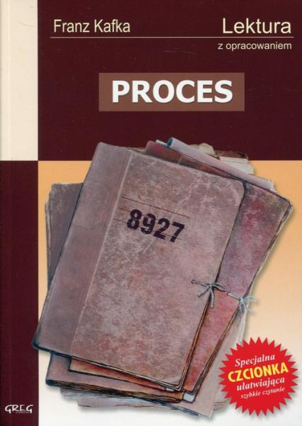 Proces Wydanie z opracowaniem - Franz Kafka | okładka