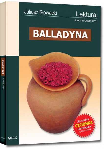 Balladyna Wydanie z opracowaniem - Juliusz Słowacki | okładka